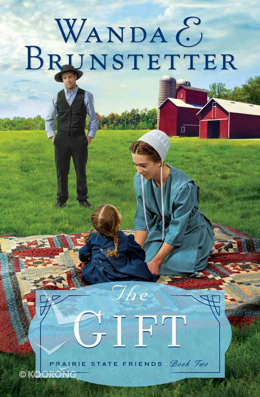 The Gift (#02 in The Prairie State Friends Series) eBook