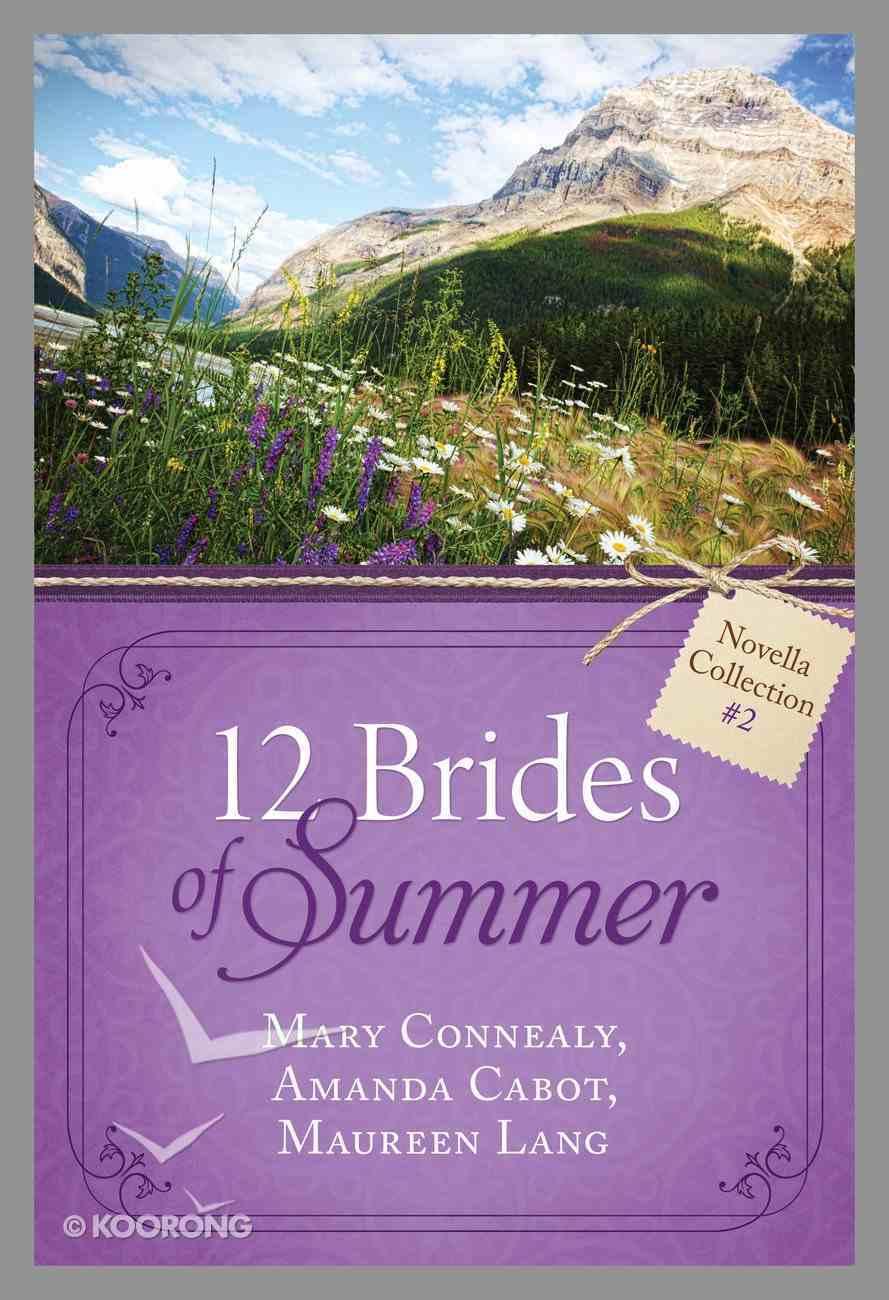 12 Brides of Summer Novella Collection #02 (#02 in 12 Brides Of Summer Novella Collection Series) eBook