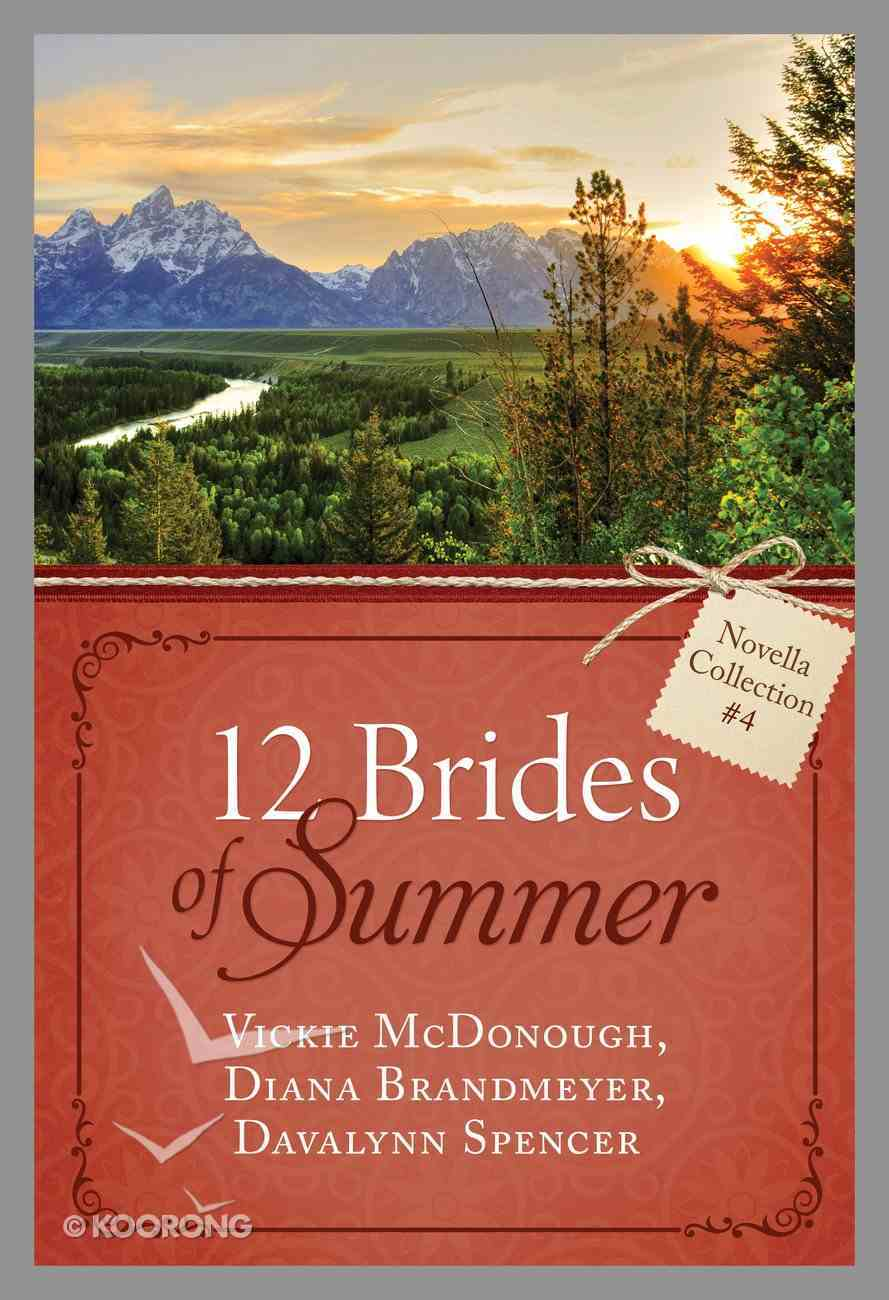 12 Brides of Summer Novella Collection #04 (#04 in 12 Brides Of Summer Novella Collection Series) eBook