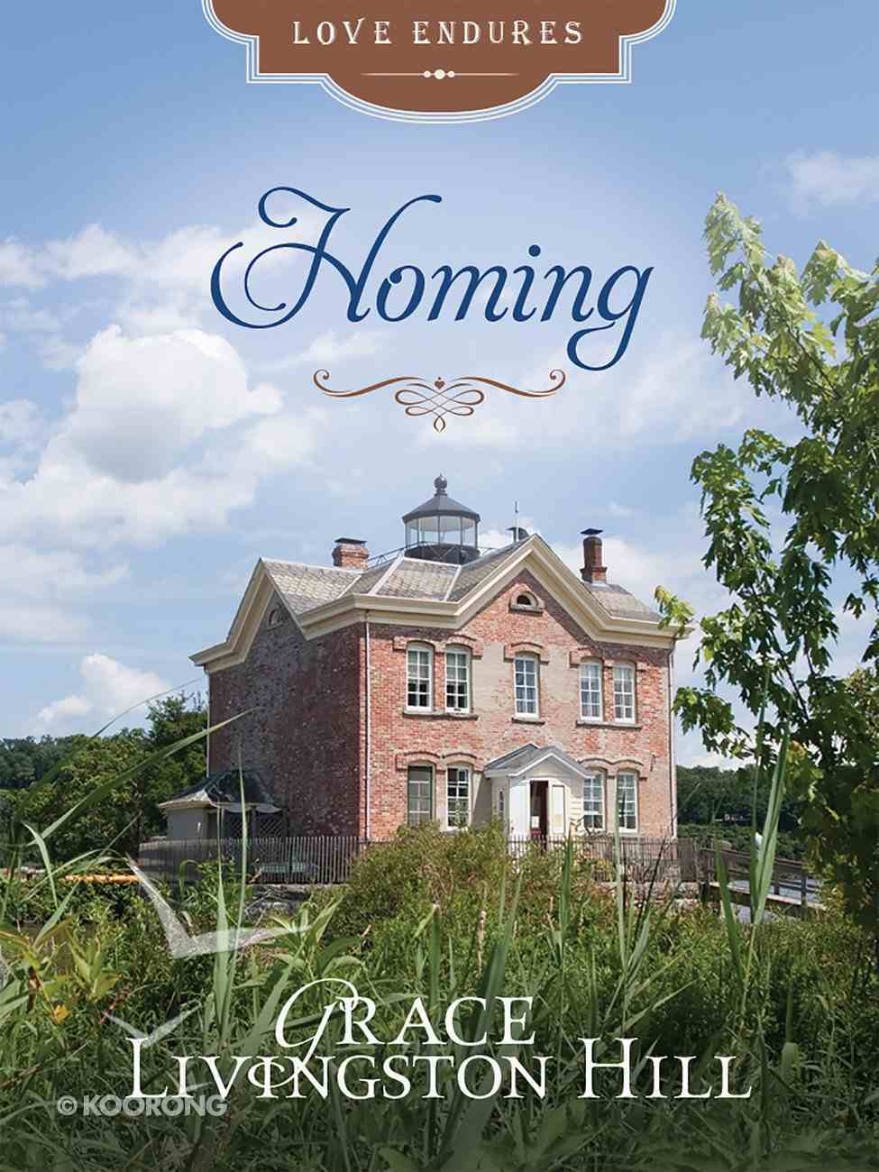 Homing (Love Endures Series) eBook