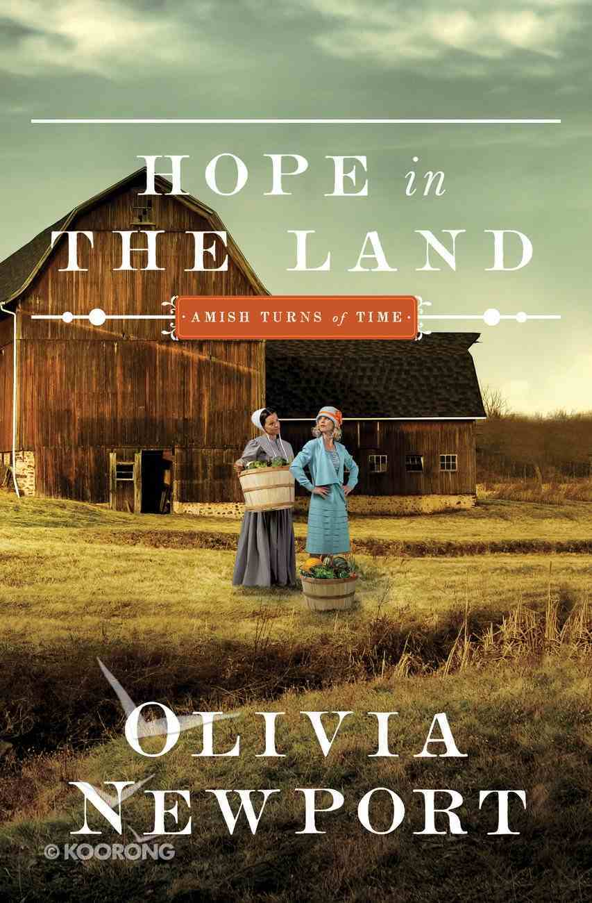 Hope in the Land (#04 in Amish Turns Of Time Series) eBook