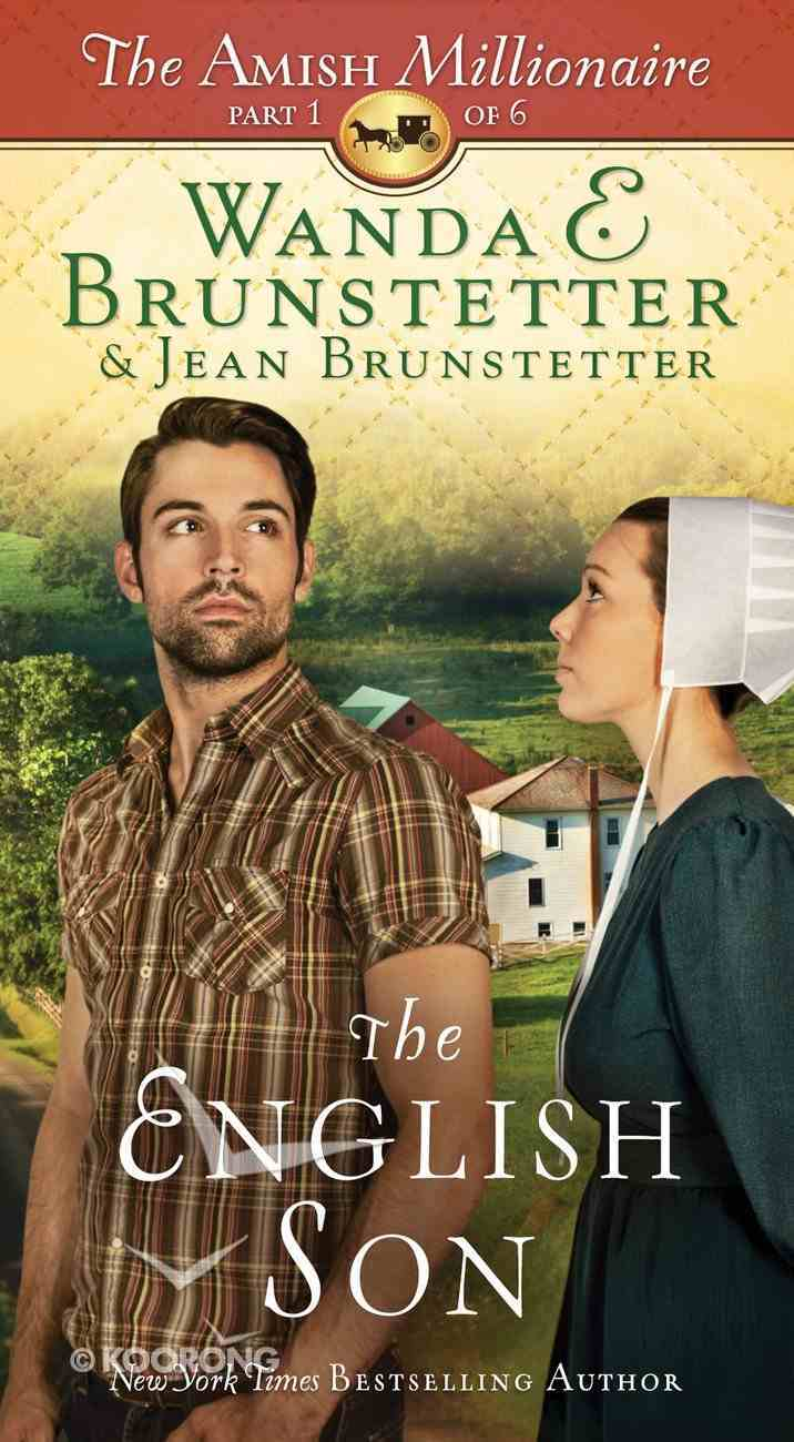 The English Son (#01 in The Amish Millionaire Series) eBook