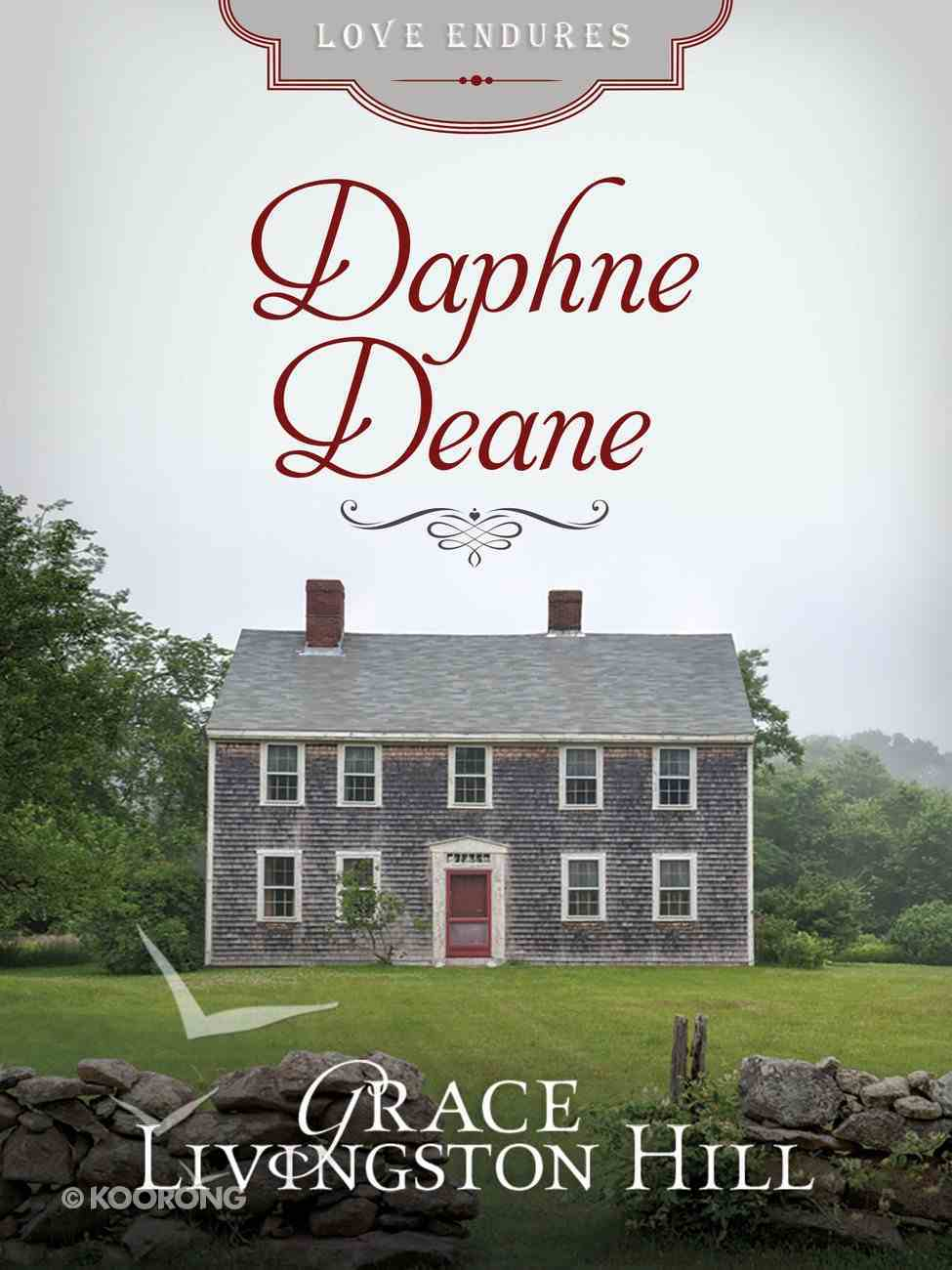 Daphne Deane (#19 in Grace Livingston Hill Series) eBook