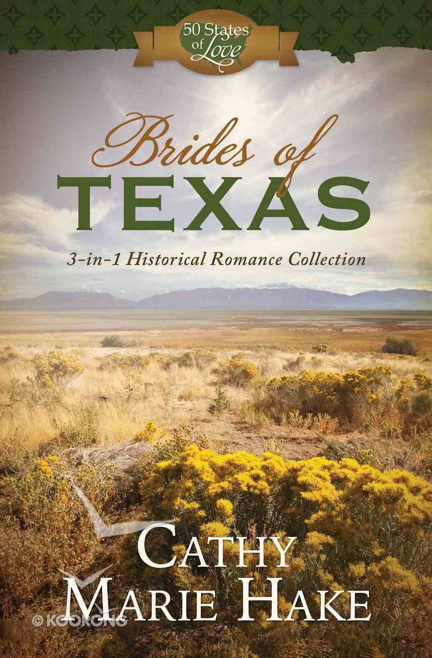 Brides of Texas (50 States Of Love Series) eBook