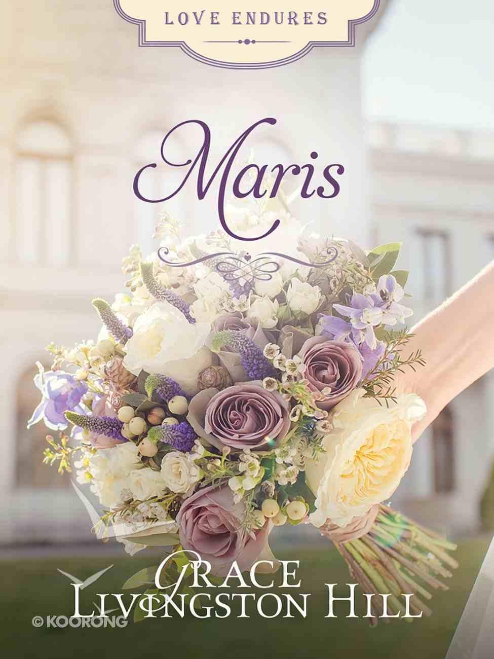 Maris (#17 in Grace Livingston Hill Series) eBook