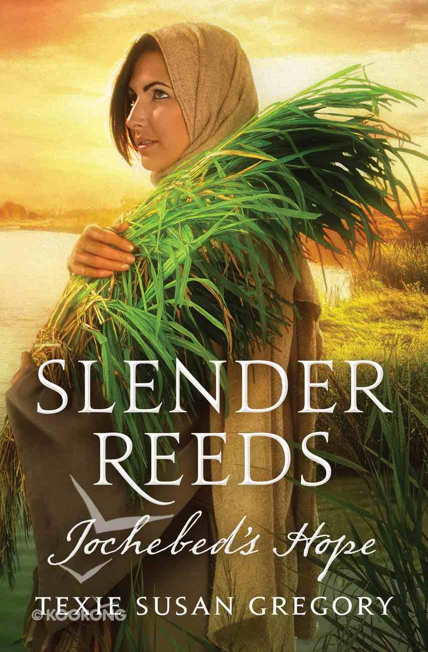 Slender Reeds: Jochebed's Hope eBook
