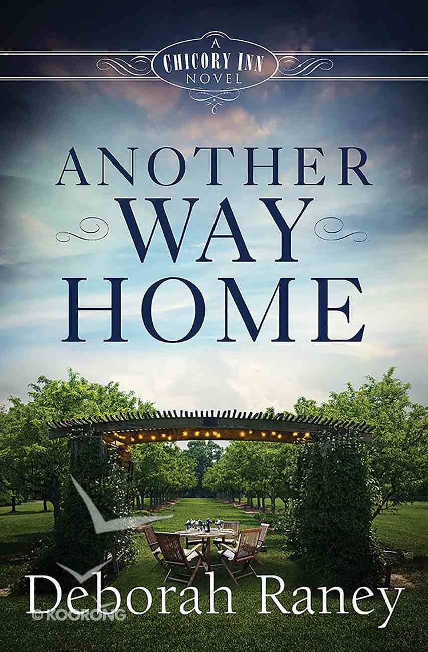 Another Way Home (#03 in A Chicory Inn Novel Series) eBook
