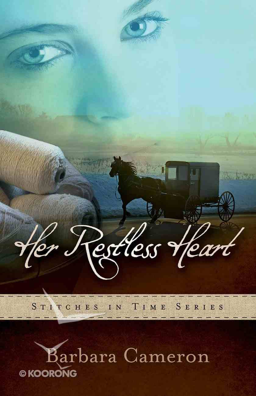 Her Restless Heart (#1 in Stitches In Time Series) eBook