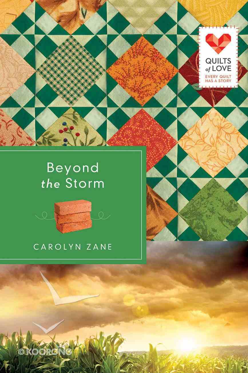 Beyond the Storm (Quilts Of Love Series) eBook
