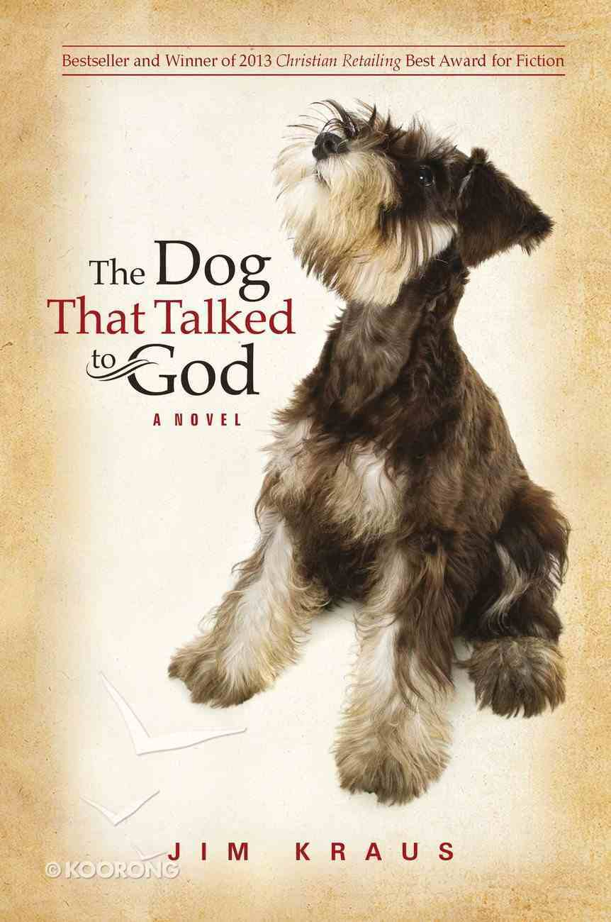 The Dog That Talked to God eBook