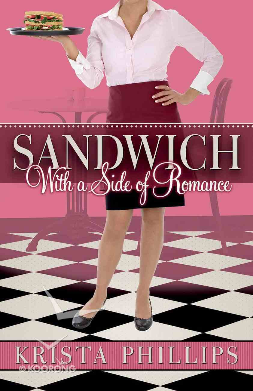 Sandwich, With a Side of Romance eBook