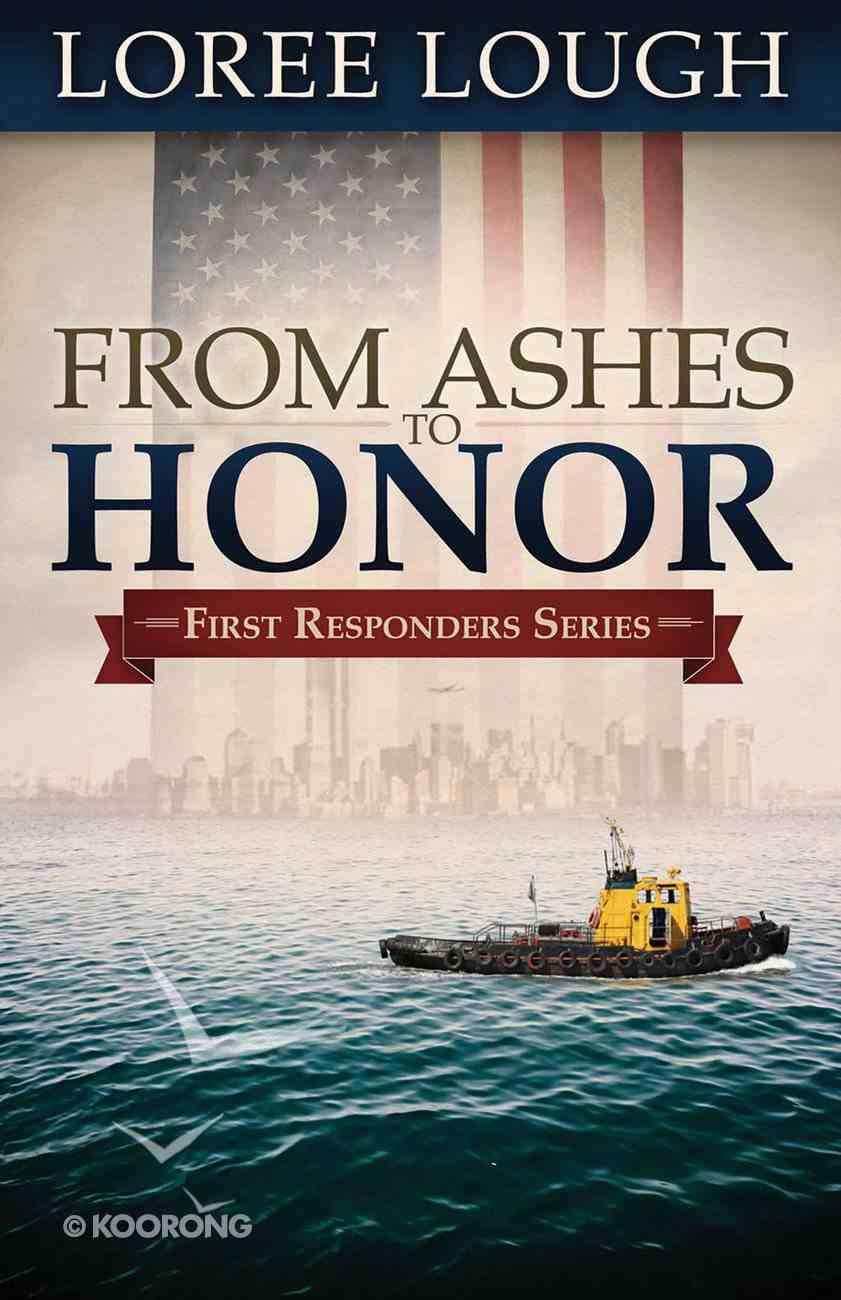 From Ashes to Honor (#01 in First Resonders Series) eBook