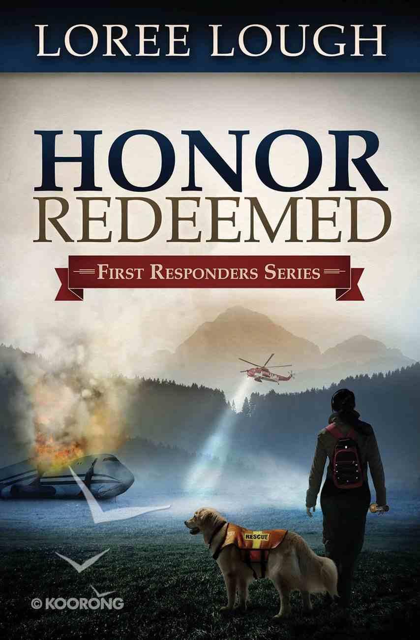 Honor Redeemed (#02 in First Resonders Series) eBook