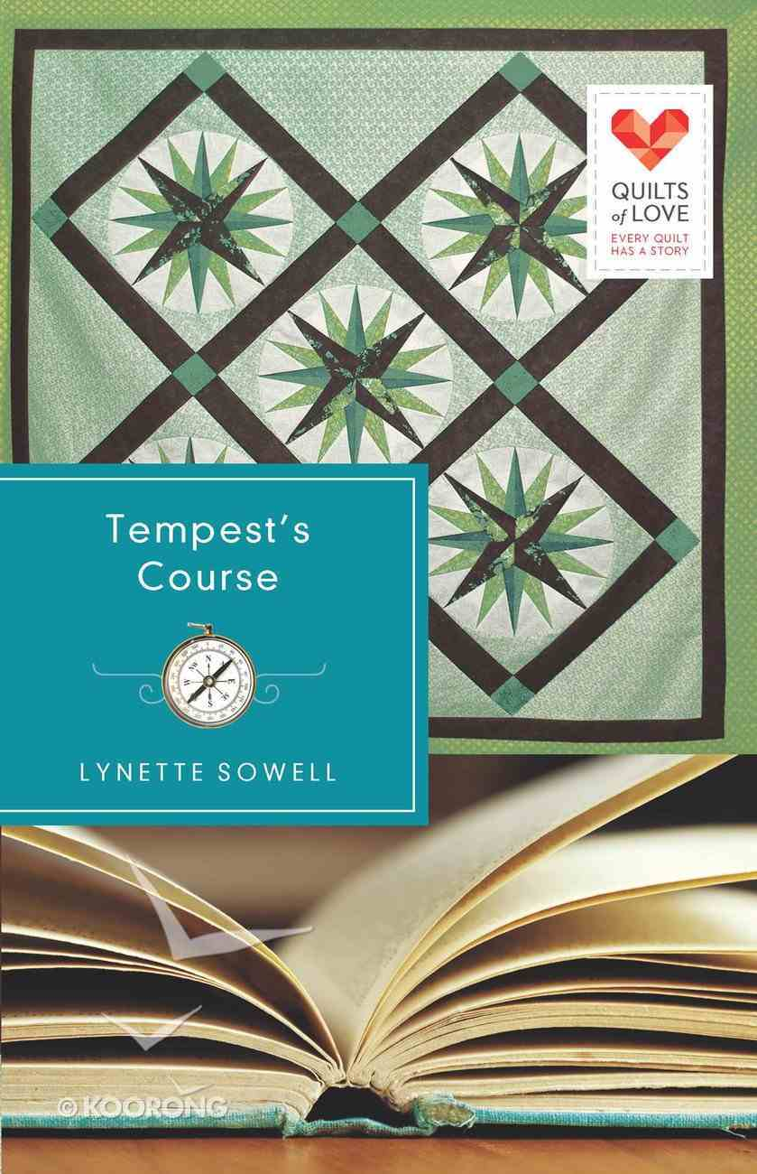 Tempest's Course (Quilts Of Love Series) eBook