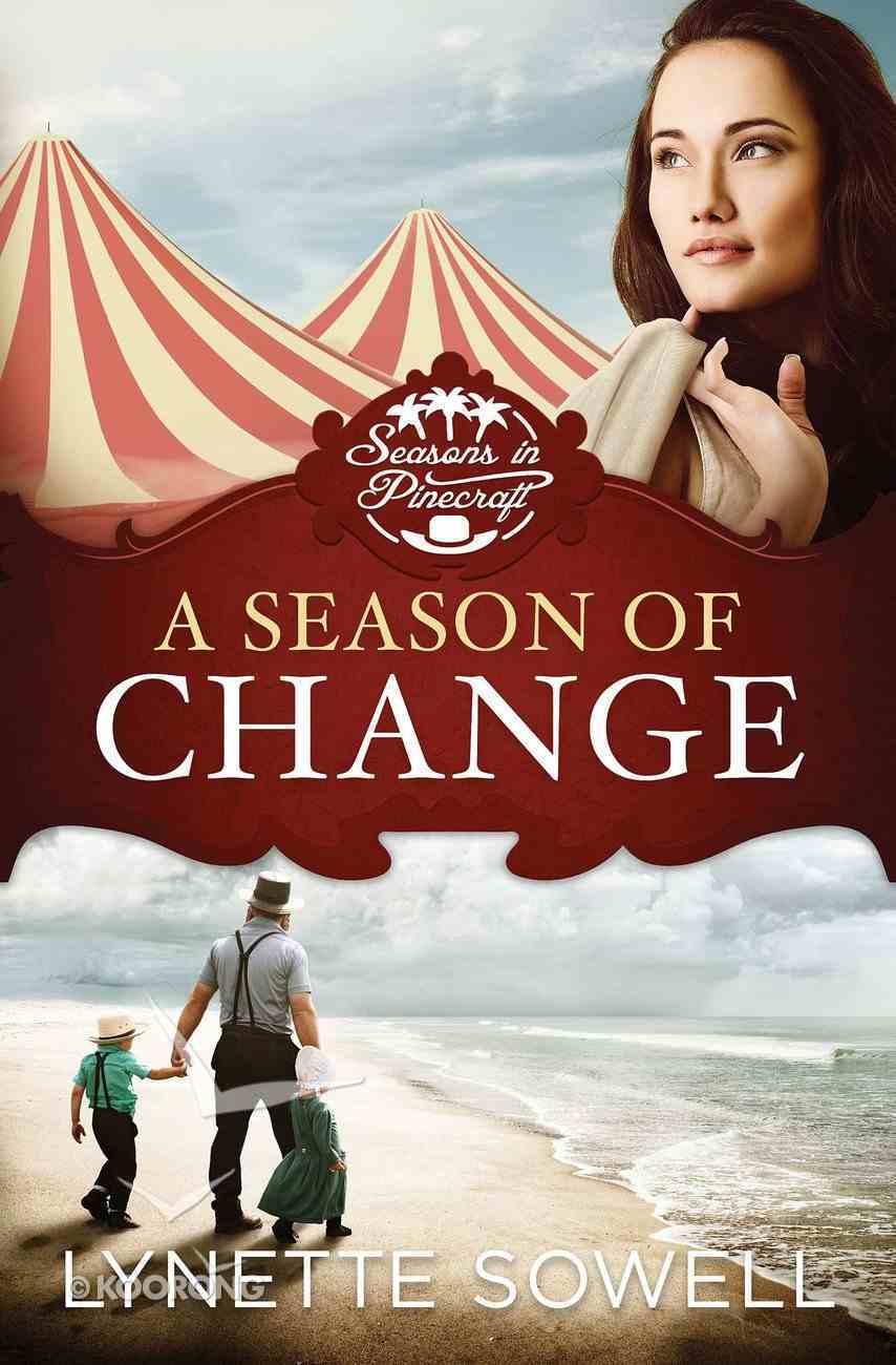 A Season of Change (#01 in Seasons In Pinecraft Series) eBook