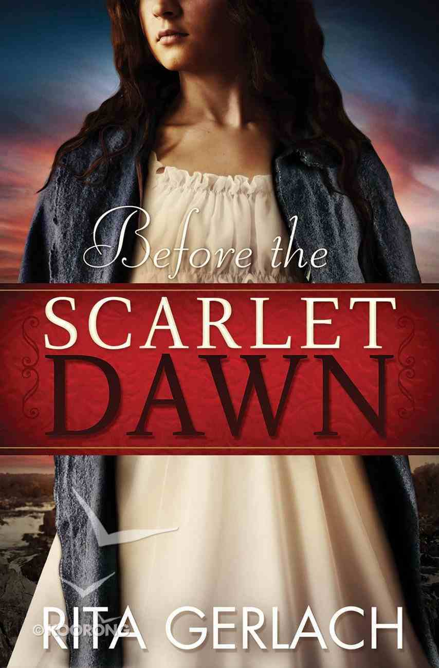 Before the Scarlet Dawn (#01 in Daughters Of The Potomac Series) eBook