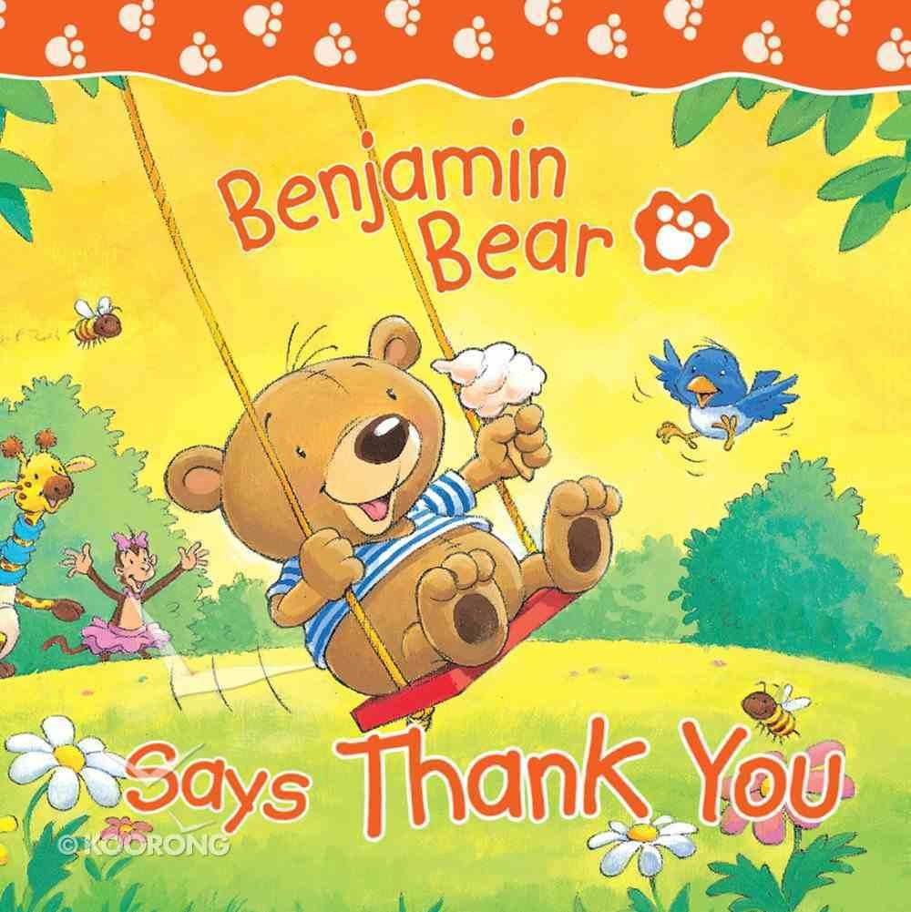Benjamin Bear Says Thank You eBook