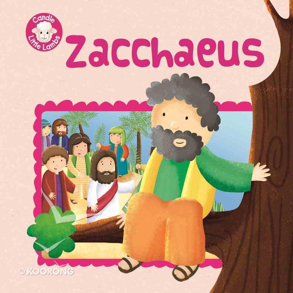 Zacchaeus (Candle Little Lamb Series) eBook