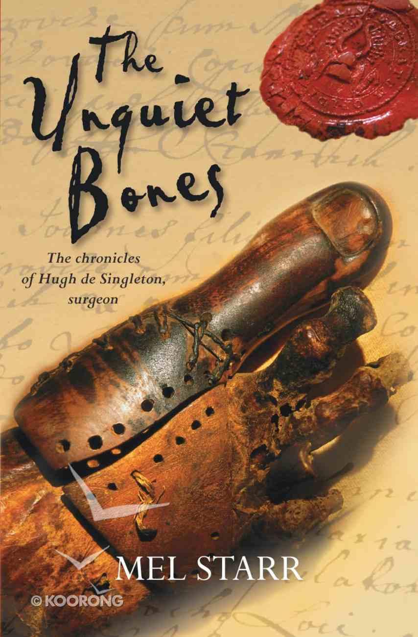 The Unquiet Bones (#01 in Hugh De Singleton Surgeon Series) Paperback