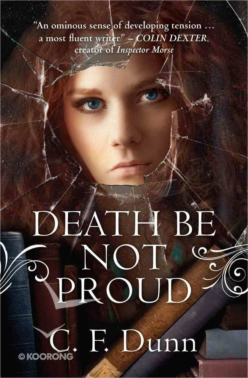 Death Be Not Proud (#02 in Secret Of The Journal Series) Paperback