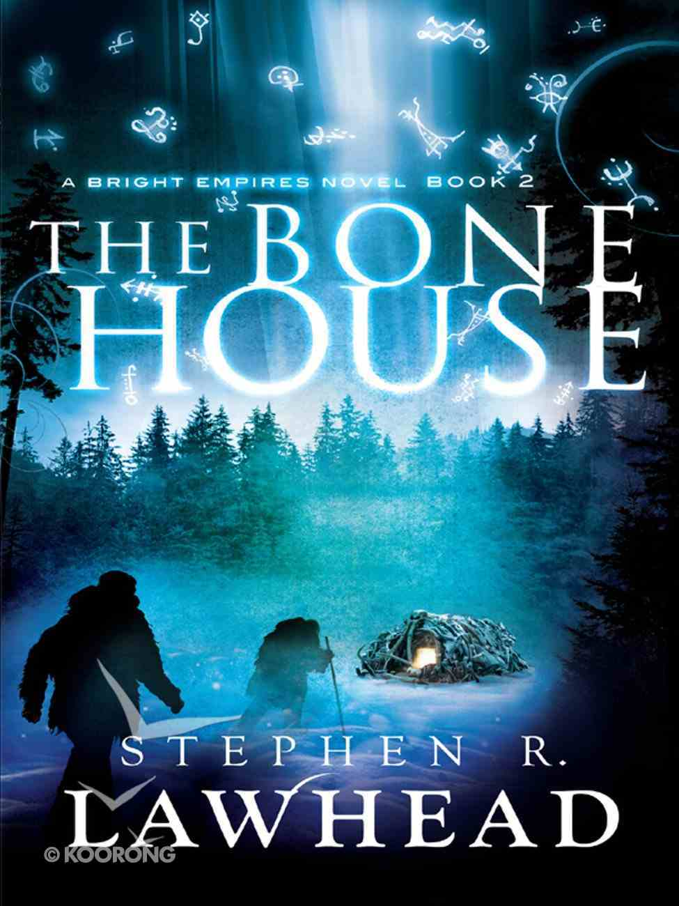 The Bone House (#02 in Bright Empires Series) eBook