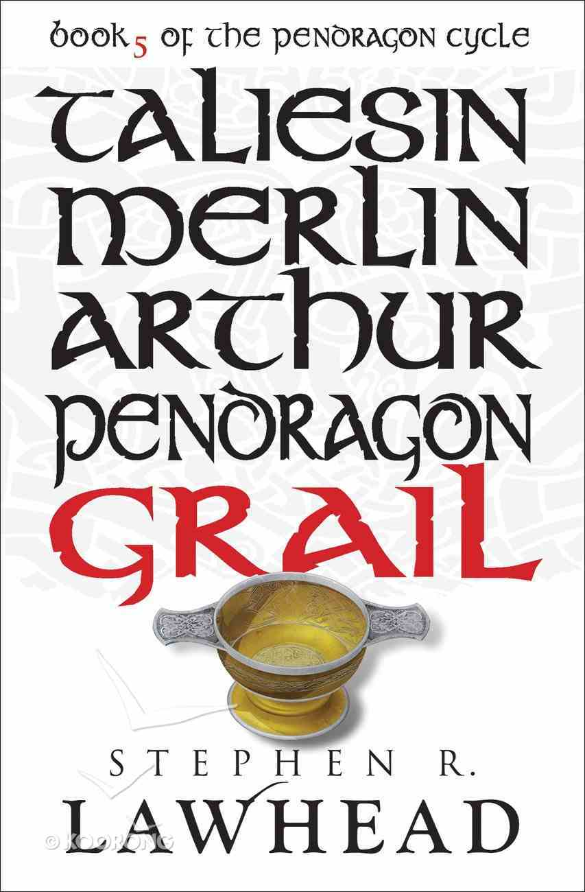 Grail (#05 in Pendragon Cycle Series) eBook