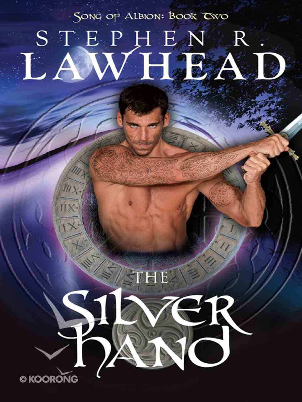 The Silver Hand (#02 in Song Of Albion Series) eBook