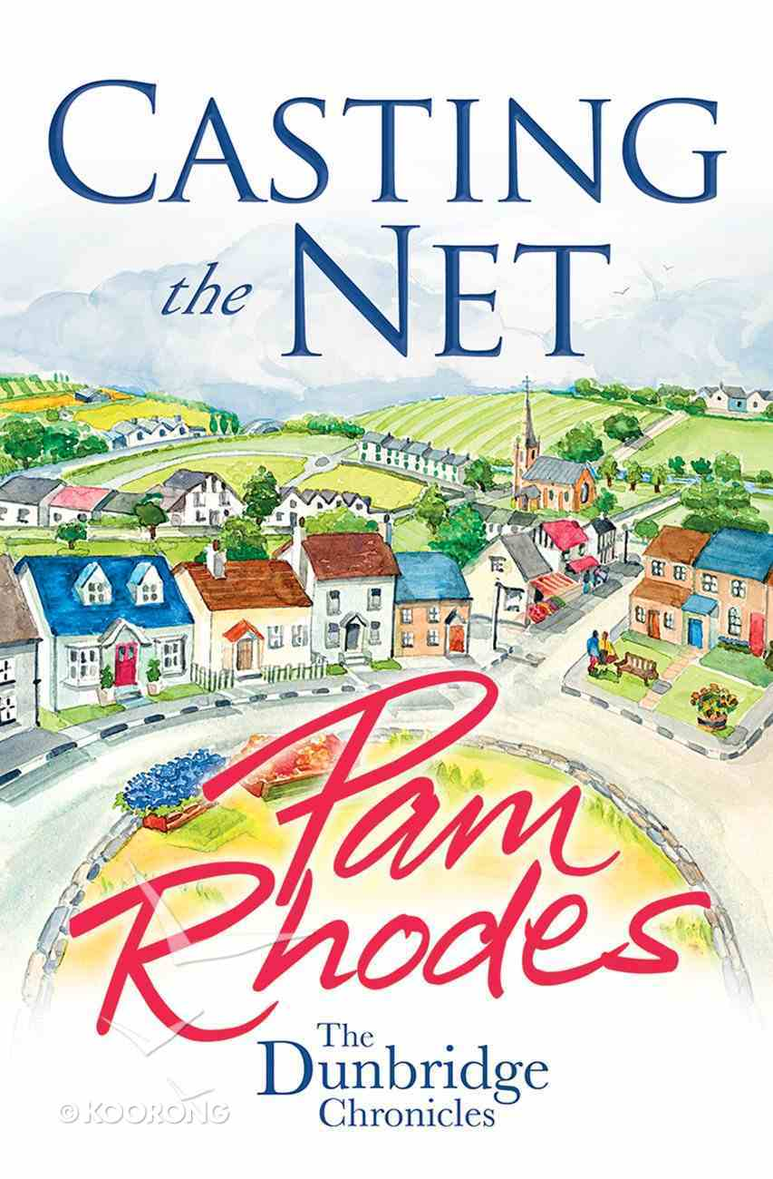 Casting the NET (#02 in Dunbridge Chronicles Series) eBook