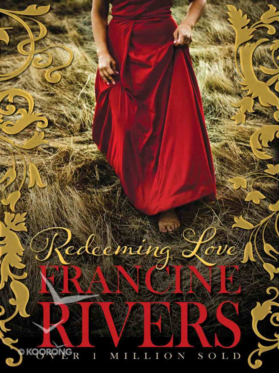 Redeeming Love by Francine Rivers | Koorong