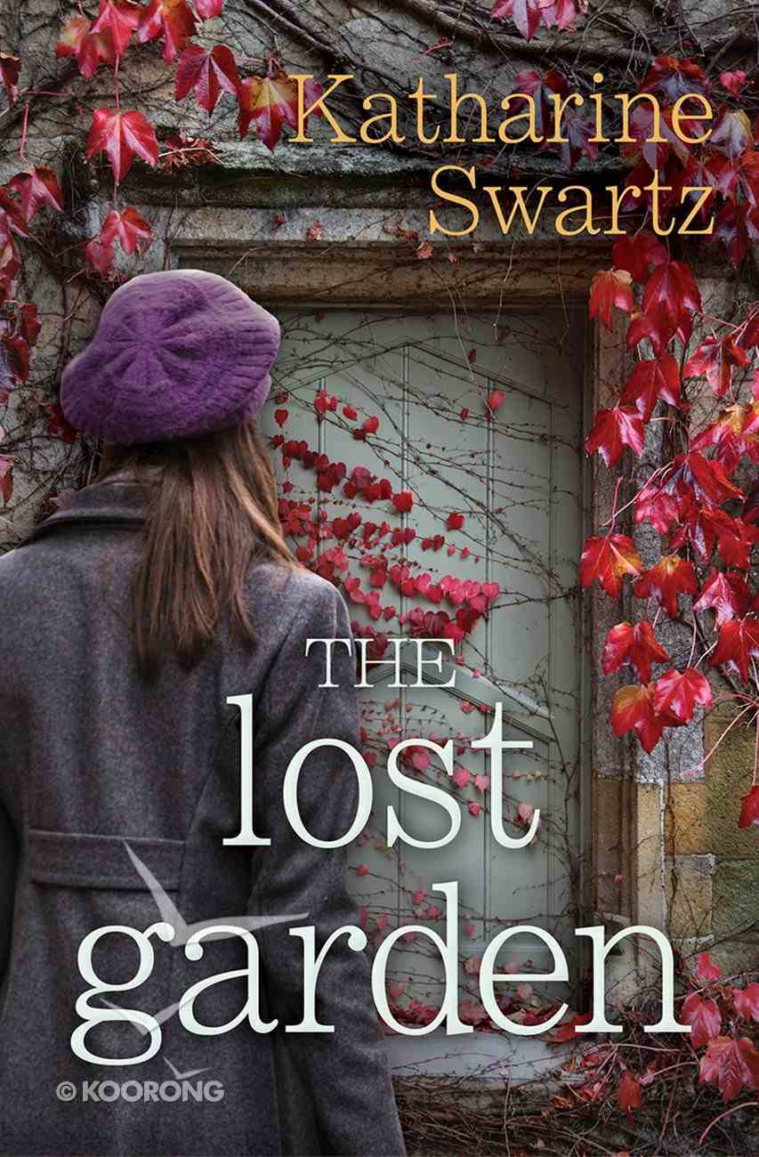 The Lost Garden (Tales From Goswell Series) eBook
