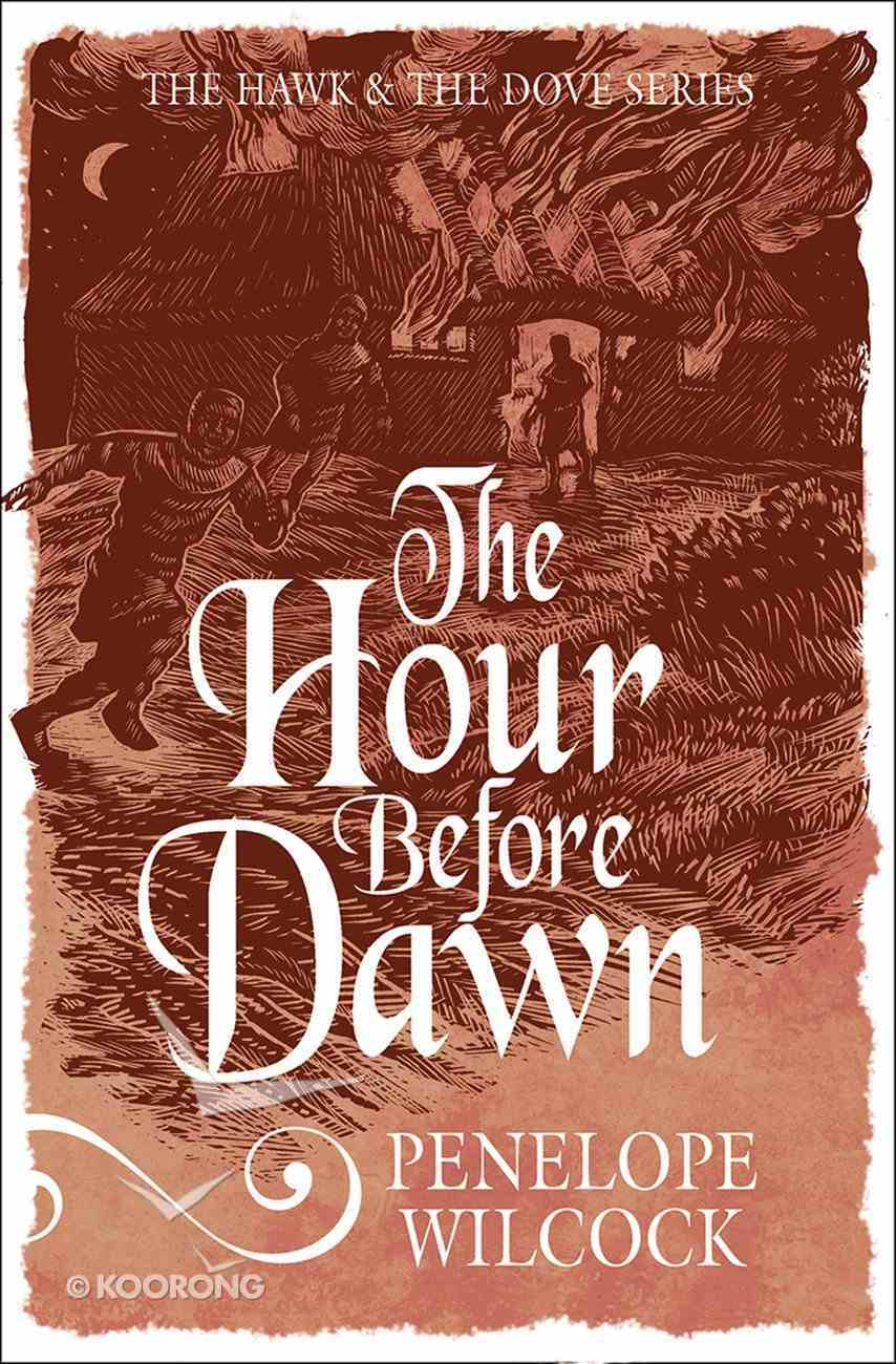 The Hour Before Dawn (#05 in The Hawk And The Dove Series) eBook