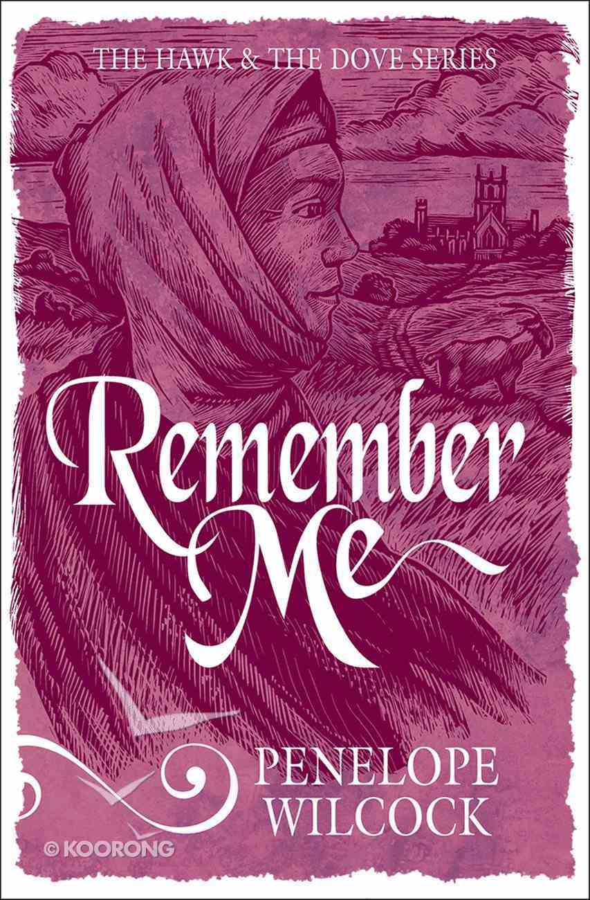 Remember Me (#06 in The Hawk And The Dove Series) eBook