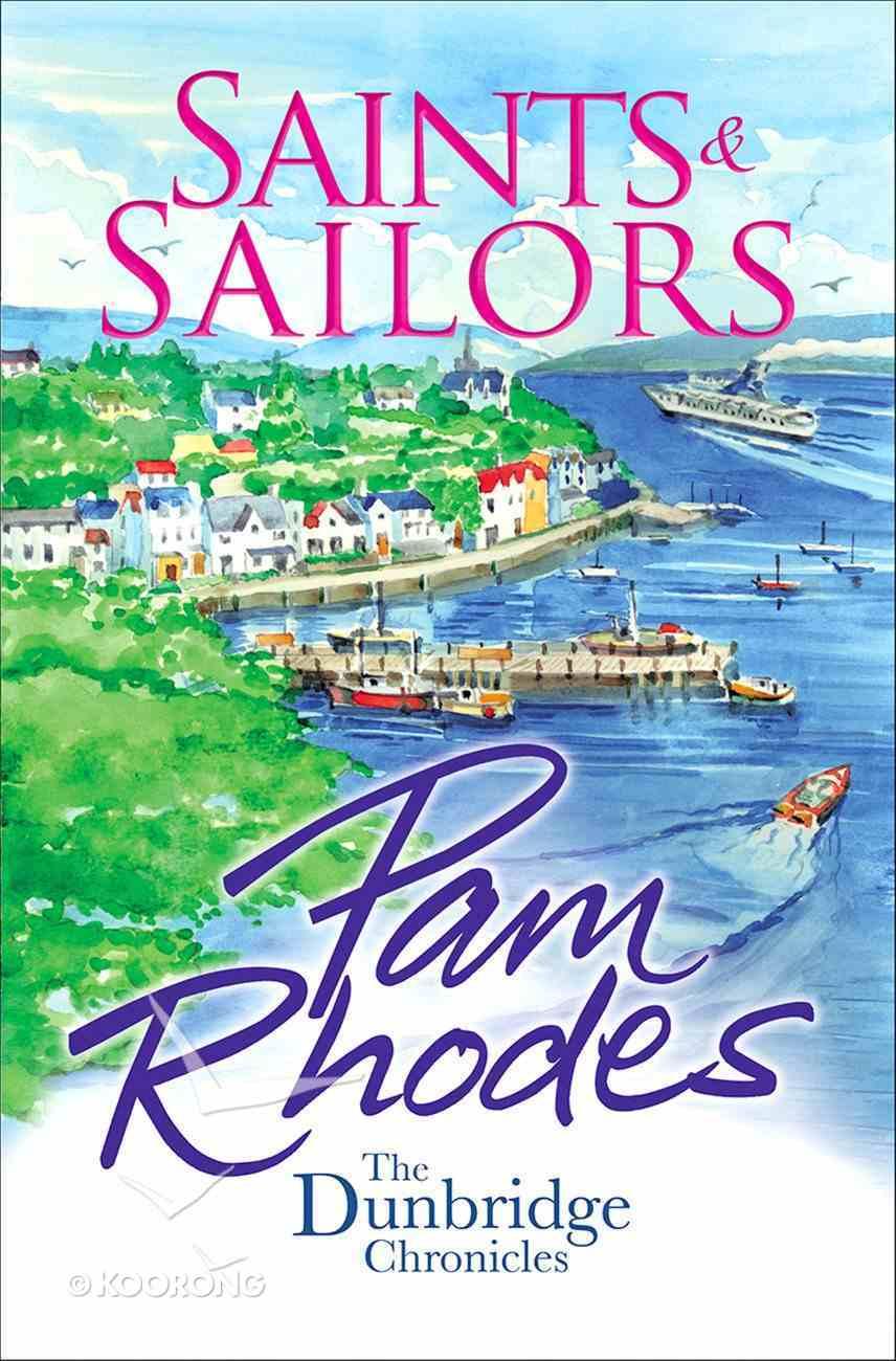 Saints and Sailors (#04 in Dunbridge Chronicles Series) eBook