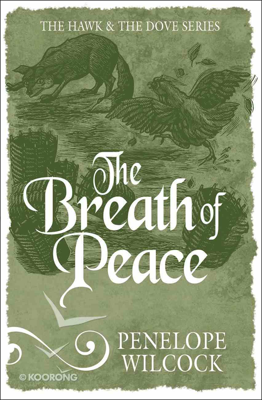 Breath of Peace (#07 in The Hawk And The Dove Series) Paperback
