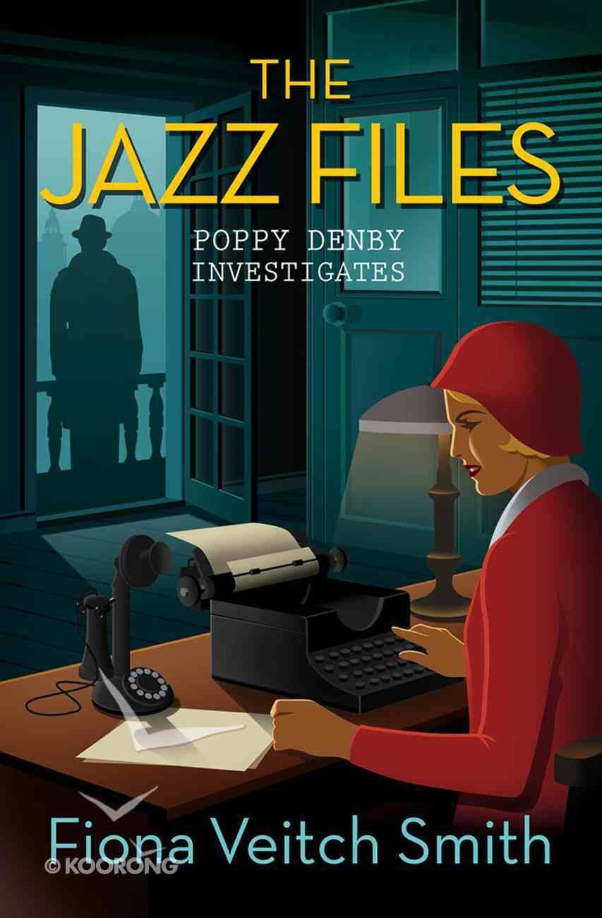 The Jazz Files (#01 in Poppy Denby Investigates Series) Paperback