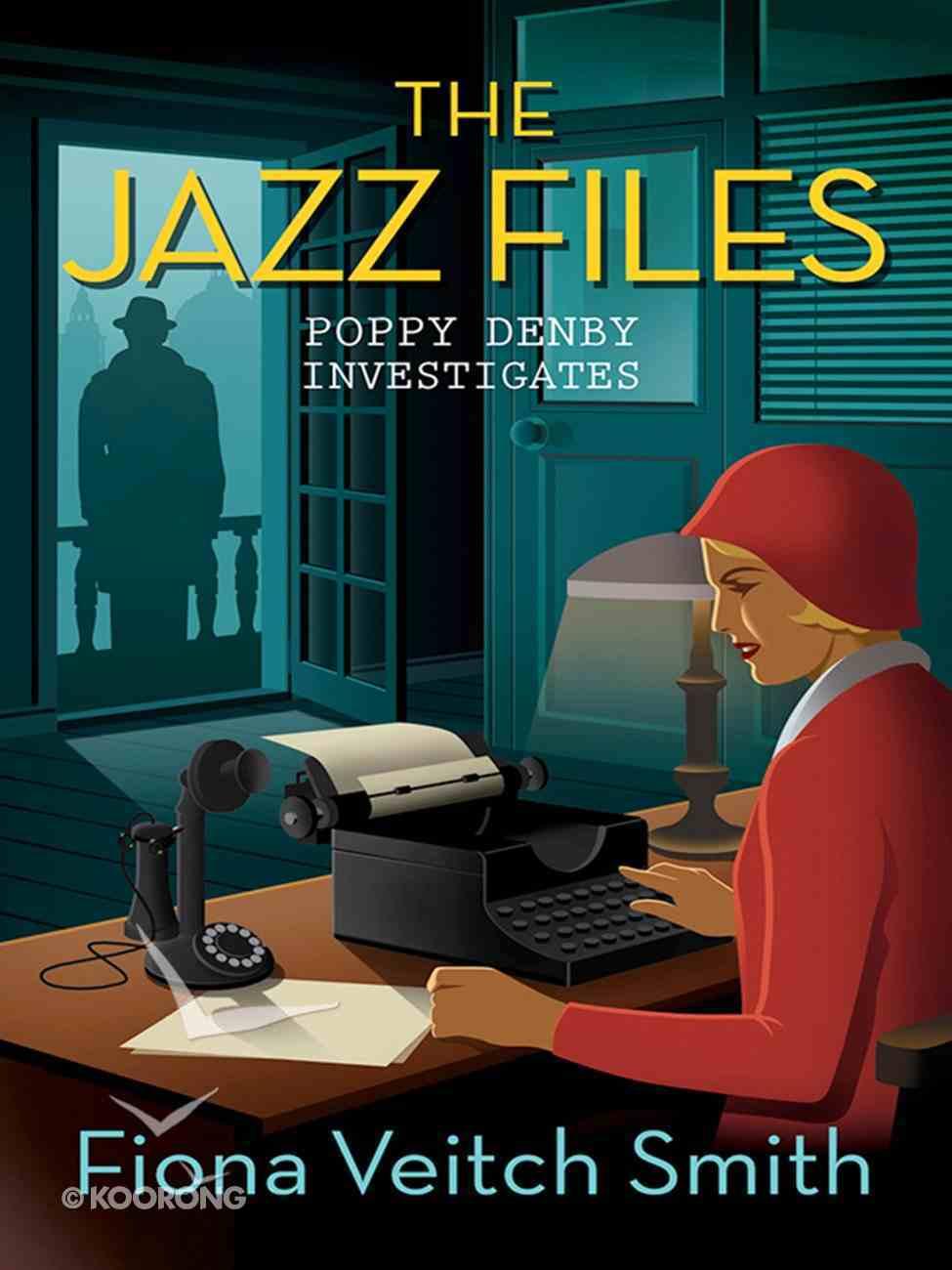 The Jazz Files (#01 in Poppy Denby Investigates Series) eBook