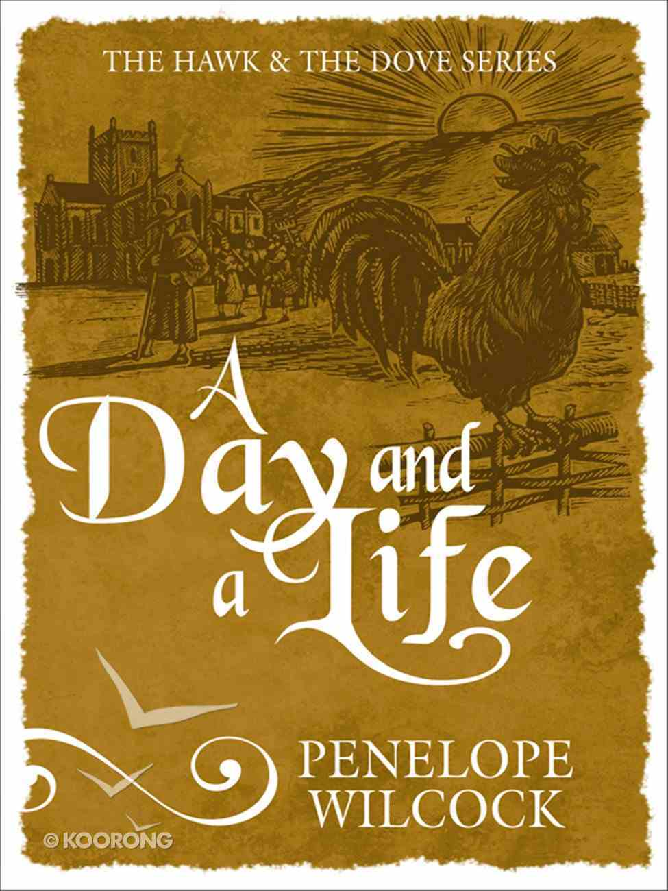 A Day and a Life (The Hawk And The Dove Series) eBook