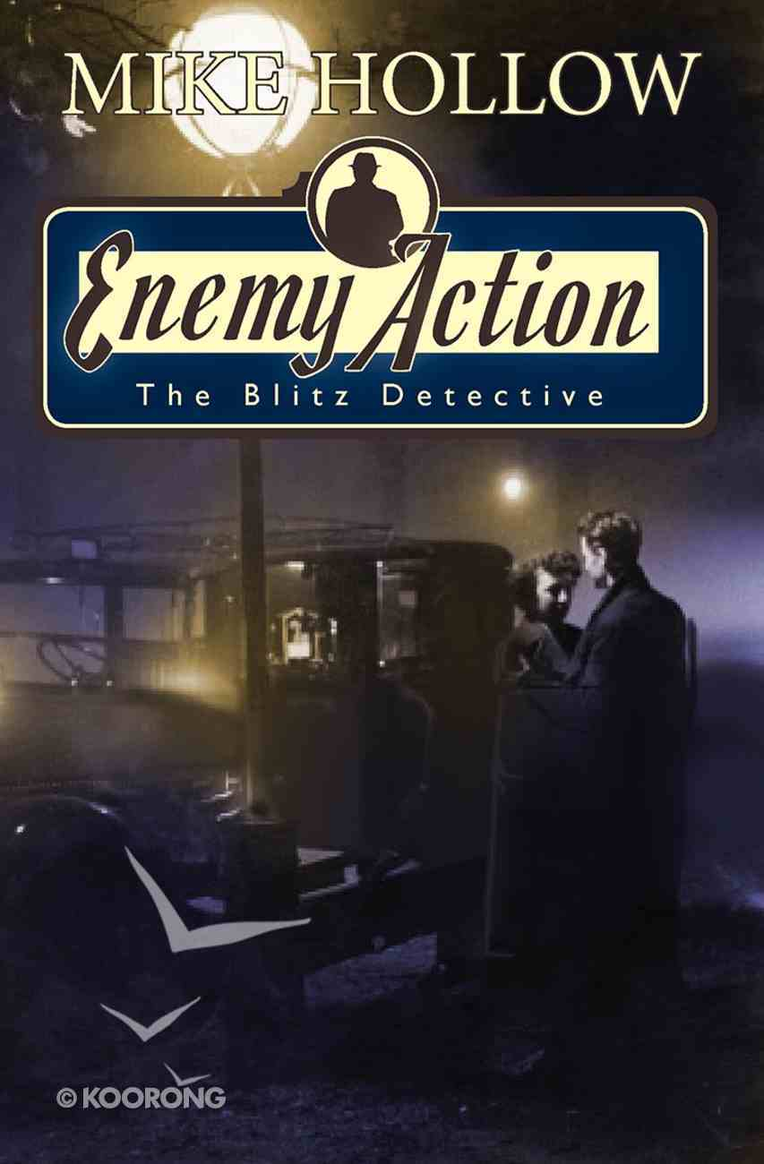 Enemy Action (#03 in The Blitz Detective Series) Paperback