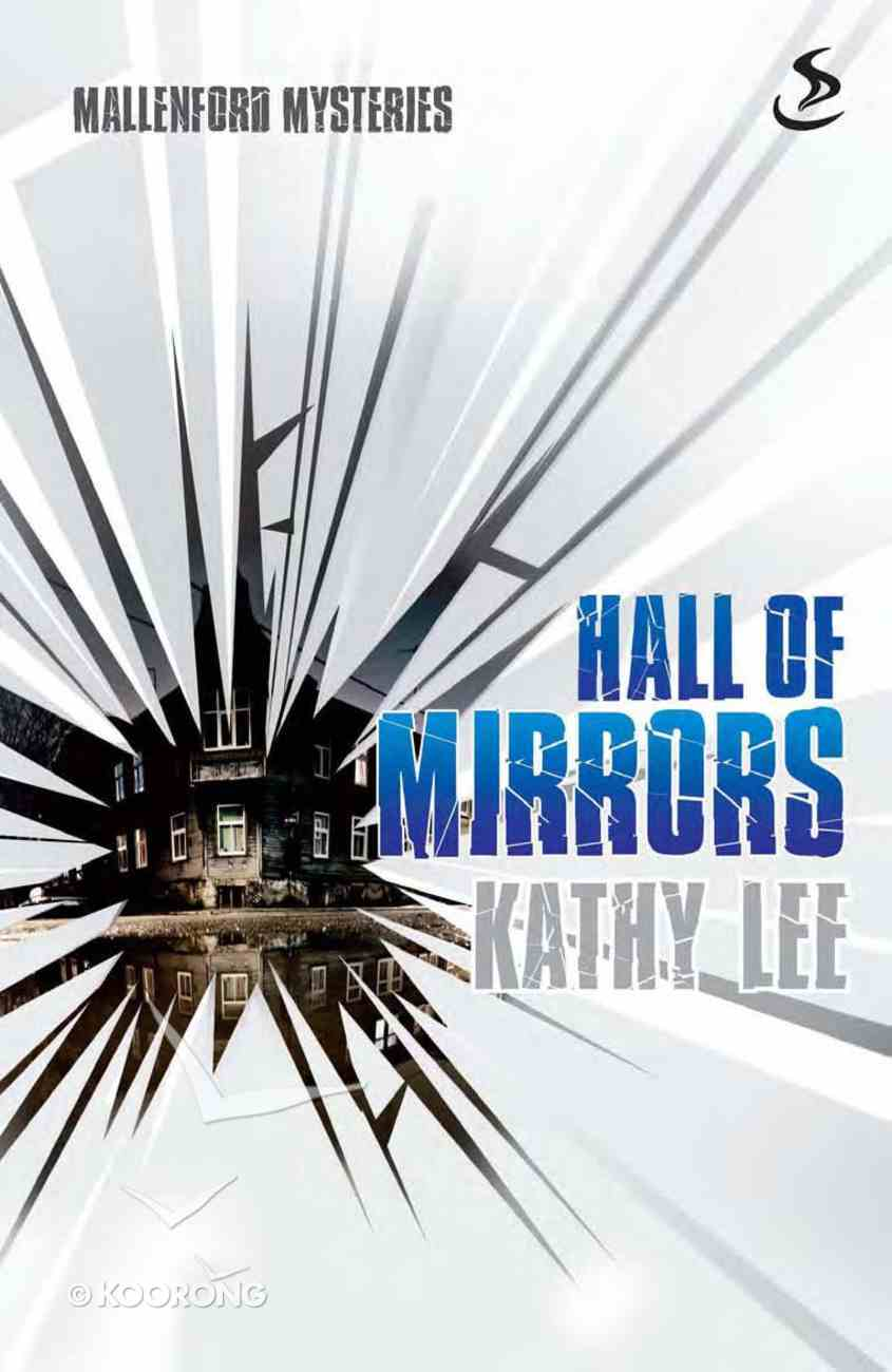 Hall of Mirrors (Mallenford Mysteries Series) eBook