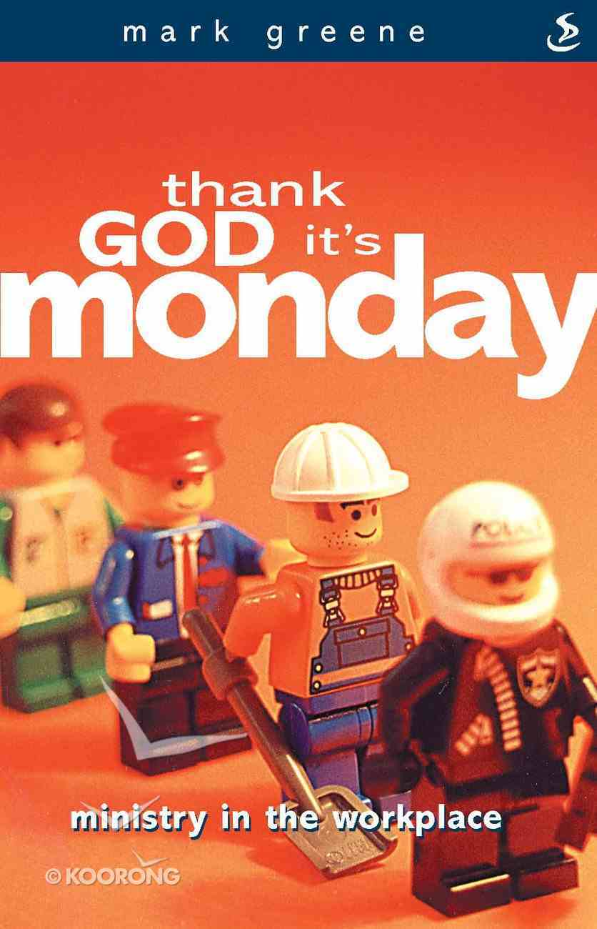 Thank God It's Monday (3rd Edition) eBook