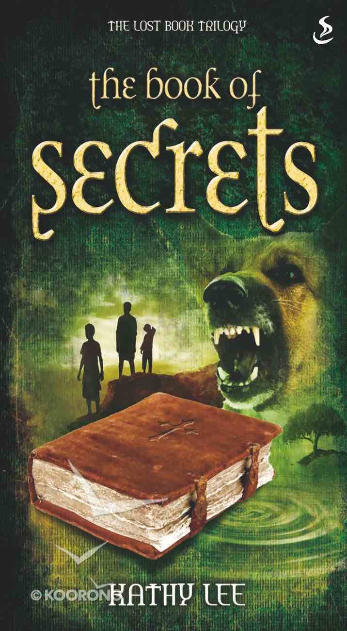 The Book of Secrets (#01 in The Lost Book Trilogy Series) eBook