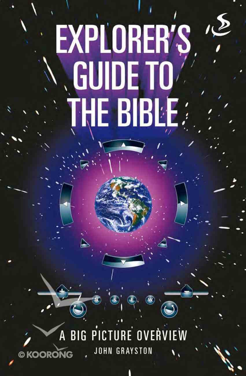 Explorer's Guide to the Bible eBook