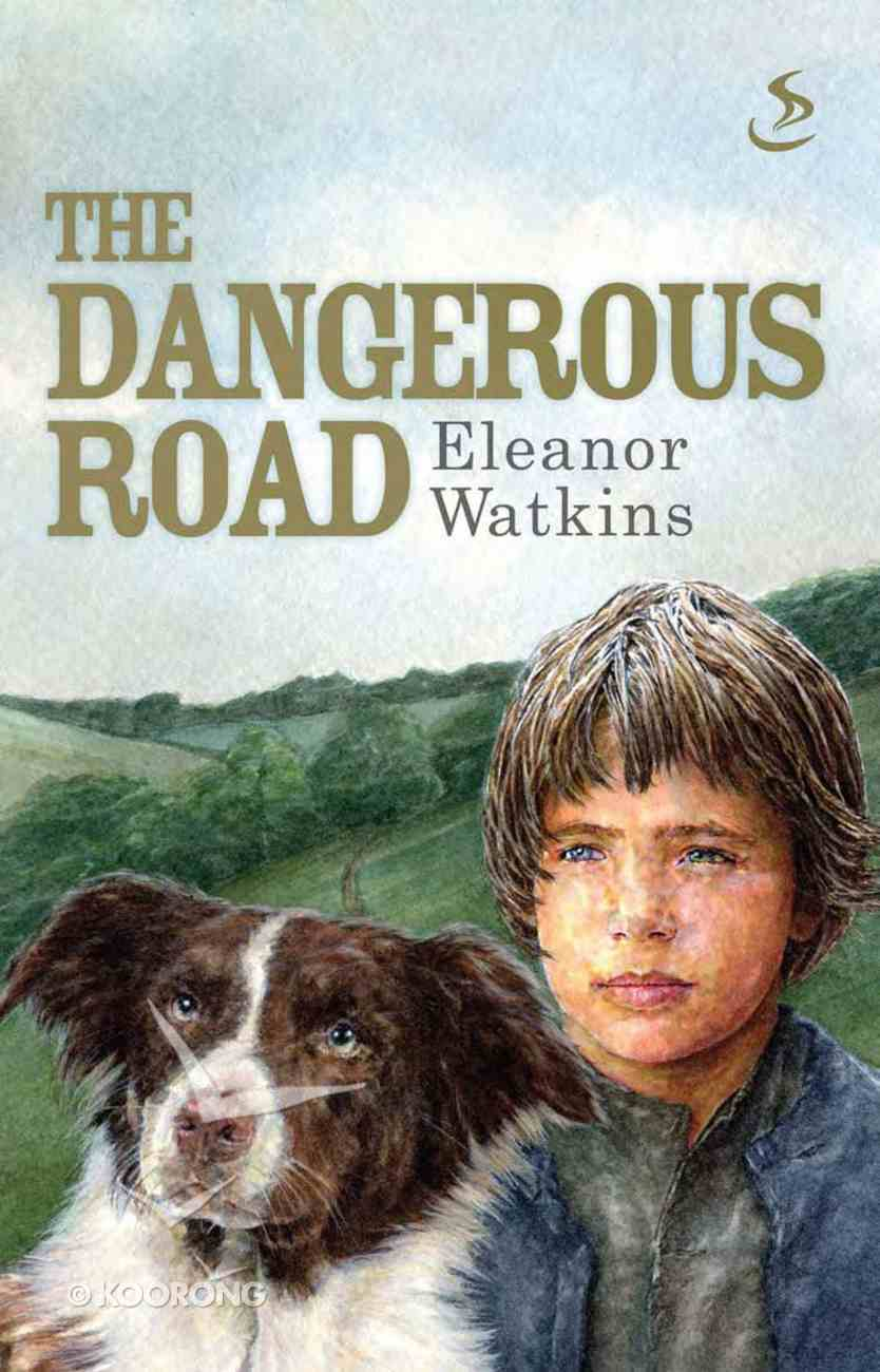 The Dangerous Road eBook
