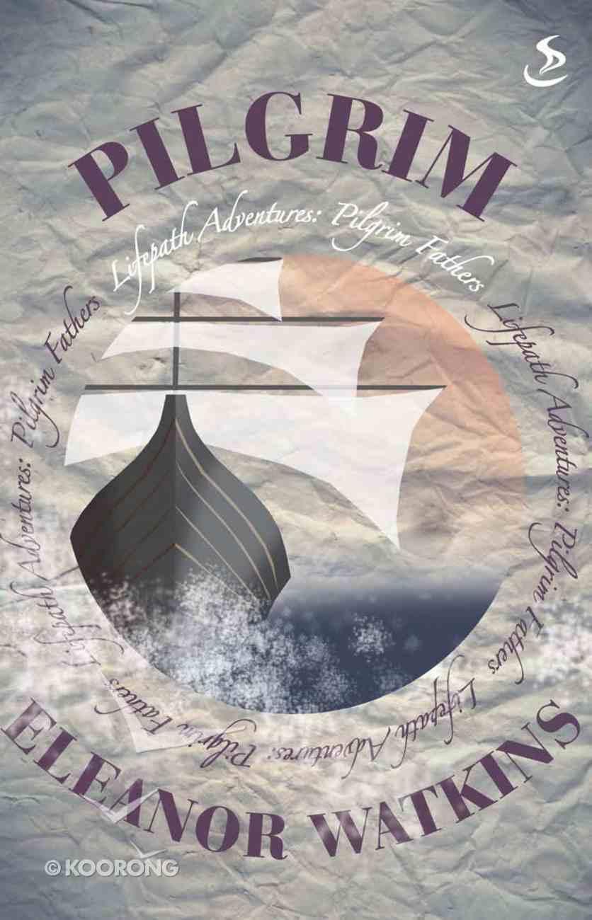 Pilgrim (Lifepath Adventure Series) eBook