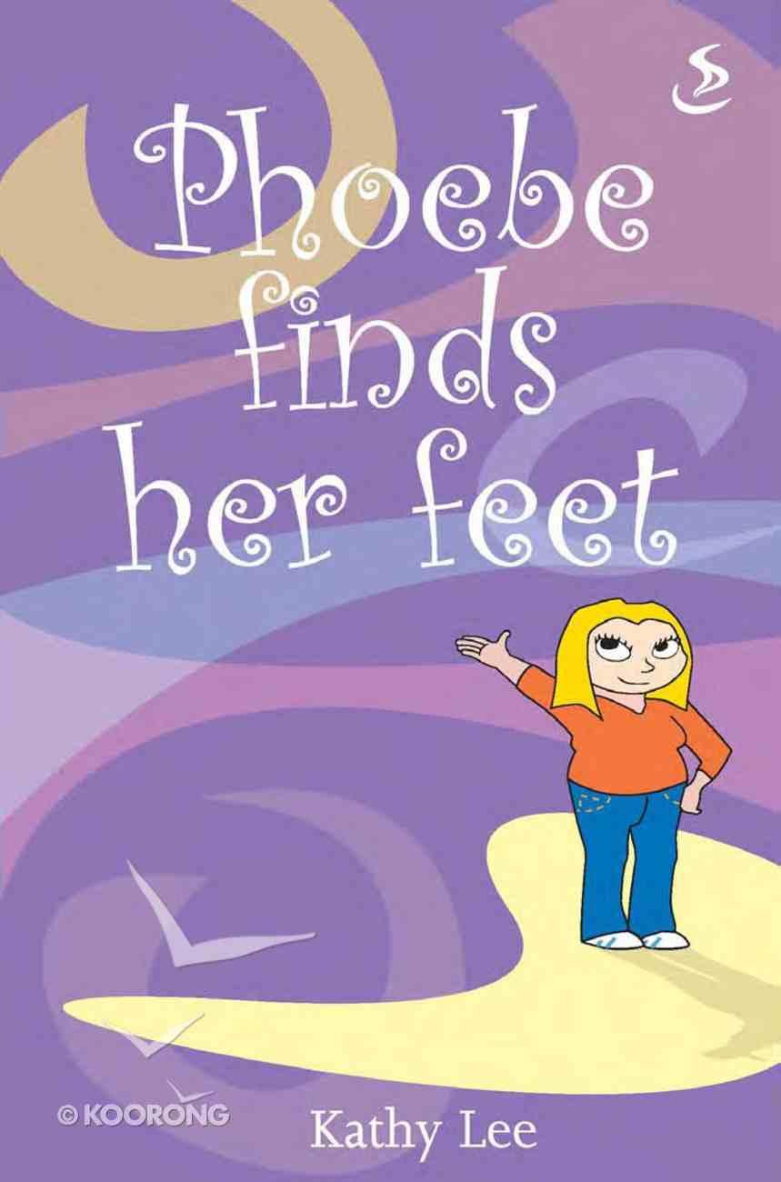 Phoebe Finds Her Feet eBook