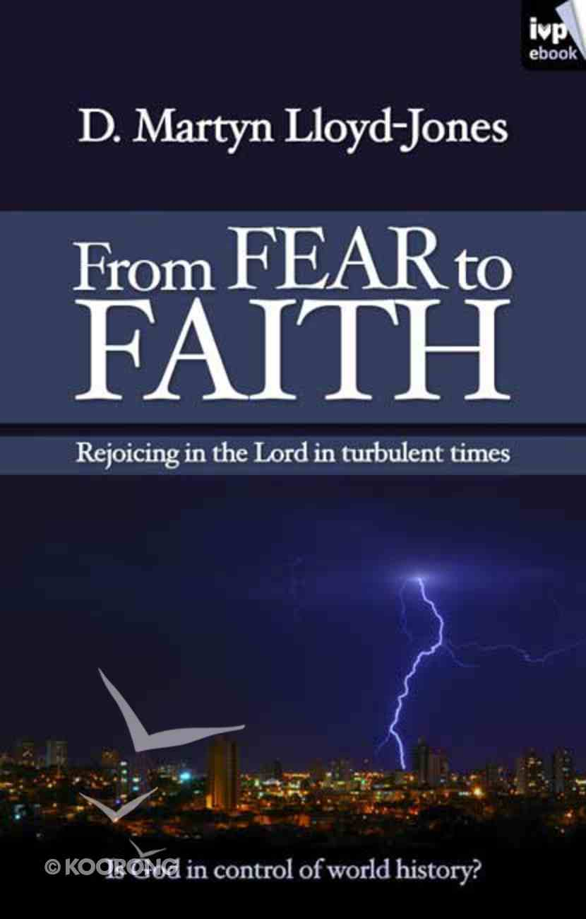From Fear to Faith (New Larger Format) eBook