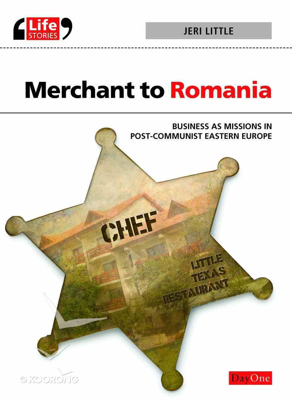 Merchant to Romania (Life Stories Series) eBook