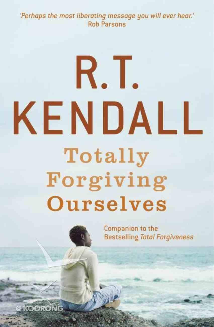 Totally Forgiving Ourselves eBook