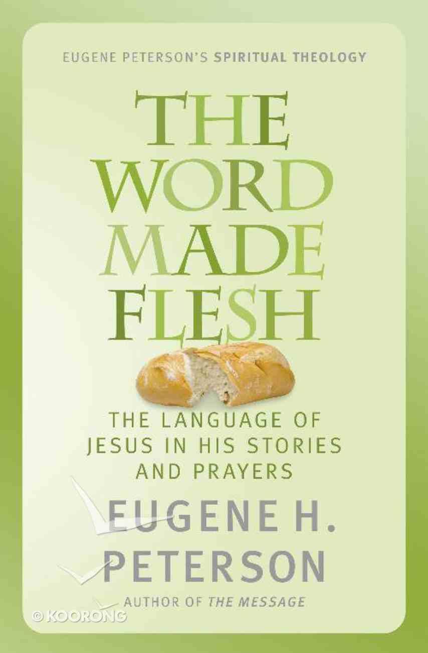 The Word Made Flesh (#04 in Spiritual Theology Series) eBook