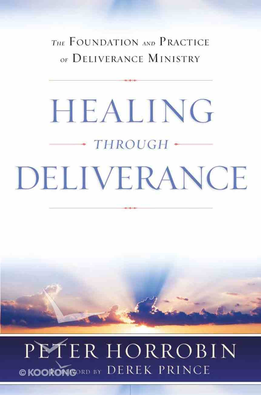Healing Through Deliverance eBook
